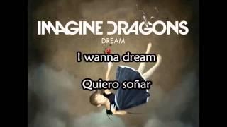 Imagine Dragons Dream subtitulada & Lyrics