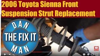 2006 Toyota Sienna Front Suspension Shocks / Strut Replacement