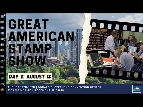 Day 2: Great American Stamp Show