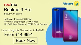 Realme 3 Pro Final Confirmed Specifications!! Price & Launch Date in India!!
