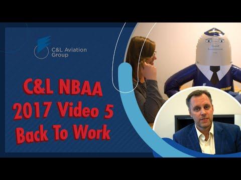 C&L NBAA Video 5 - Back To Work
