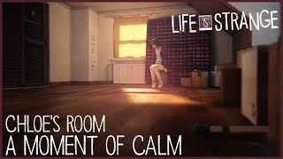 A Moment of Calm - Chloe's Room