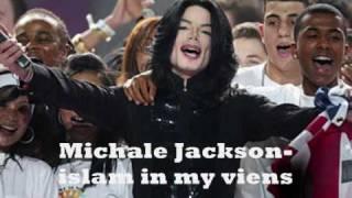Gambar cover _-_-_-_***Michael Jackson - Islam in my veins****_-_-_-