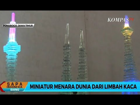 Miniatur Menara Dunia dari Limbah Kaca