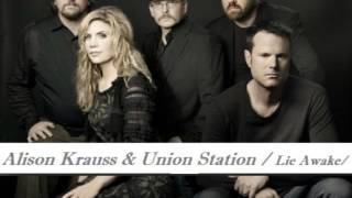 Alison Krauss & Union Station - Lie Awake