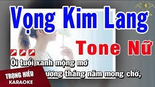 karaoke-vong-kim-lang-tone-nu-nhac-song-trong-hieu