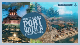 How to build a Port with a Lighthouse