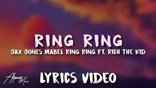 Jax Jones, Mabel - Ring Ring (Lyrics)🎤 ft. Rich The Kid