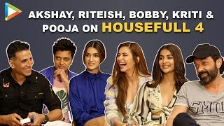 Will Housefull 4 be Akshay's BIGGEST hit? Riteish, Kriti Sanon & Bobby RESPOND | Pooja | Kriti K