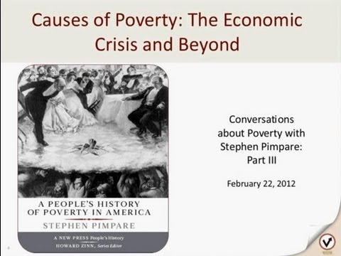 Causes of Poverty: The Economic Crisis and Beyond