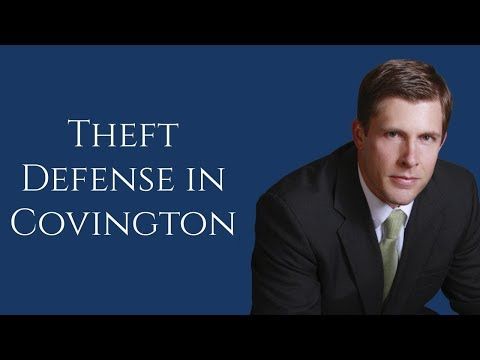 Covington Theft Lawyer | Theft Defense in Slidell | Barkemeyer Law Firm