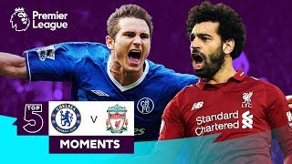 Chelsea v Liverpool | Salah, Torres, Lampard | Top 5 Moments