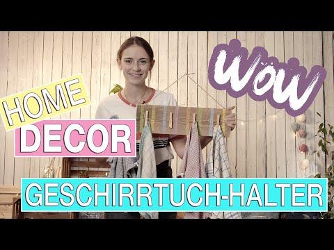Kreative DIY Ideen für dein Zuhause - Folge 7 - Geschirrtuchhalter