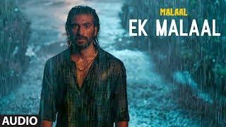Full Audio: EK MALAAL | Malaal | Sharmin Segal | Meezaan