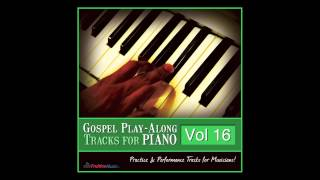 The Best Is Yet To Come (Bb) [Originally by Donald Lawrence] [Piano Play-Along Track] SAMPLE