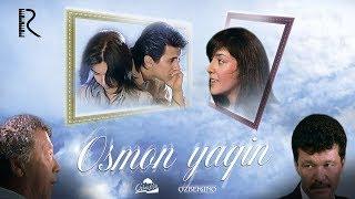 Небо близко | Осмон якин (узбекфильм на русском языке) 2006