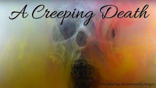 A Creeping Death