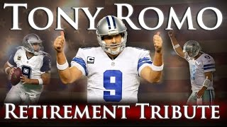 Tony Romo - Retirement Tribute