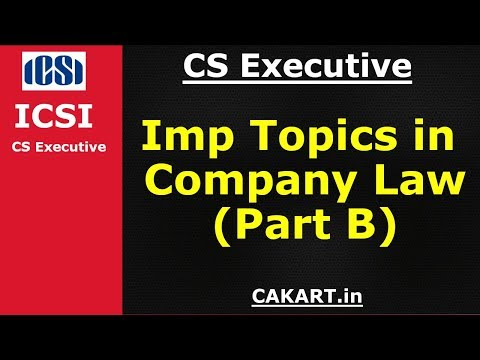 CS executive company law important topics Part B