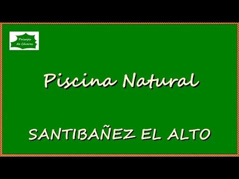 Paisajes de Cáceres: Piscina Natural Santibañez el Alto