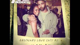 Ordinary Love Shit Part 3 - Joe Budden