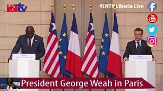 HIGHLIGHT OF PRESIDENT GEORGE WEAH'S VISIT TO FRANCE