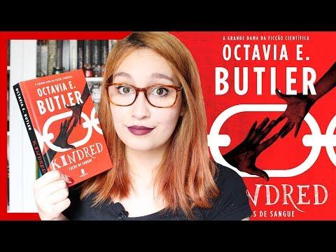 Kindred: Laços de Sangue (Octavia Butler) | Resenhando Sonhos
