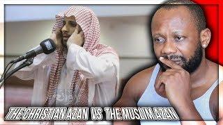 Christian React To The Christian Azan VS The Muslim Azan!!!