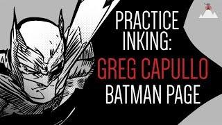 Practice Inking: Greg Capullo Batman Page