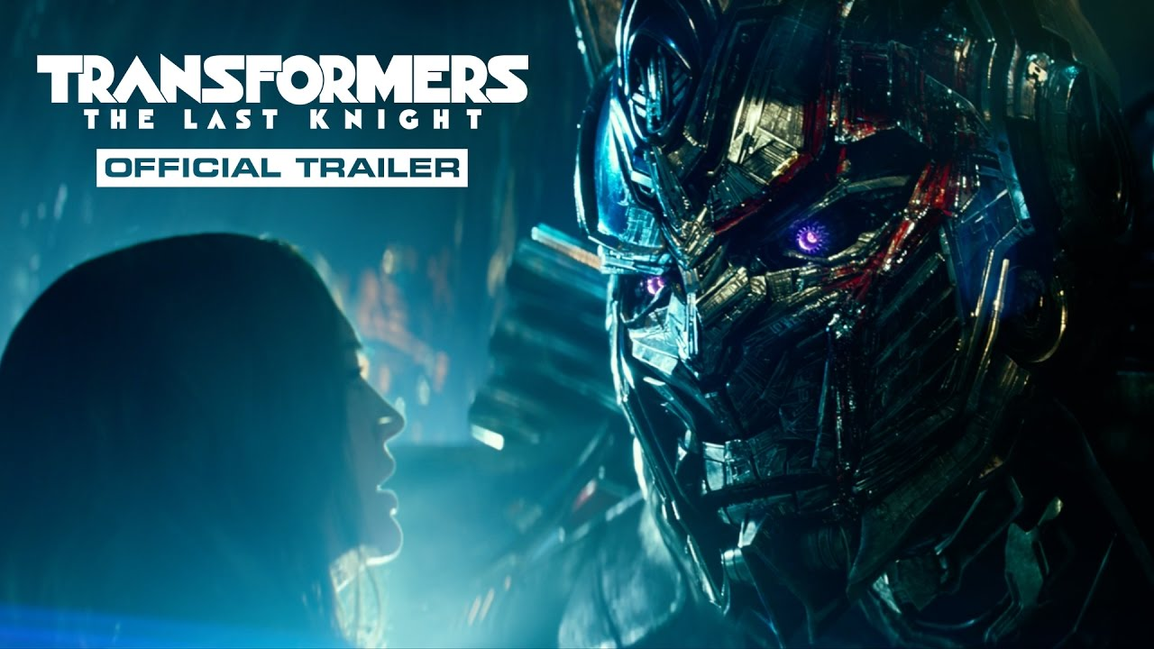 >Transformers: The Last Knight – Trailer (2017) Official – Paramount Pictures
