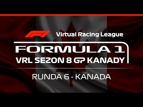 F1 2018 | Virtual Racing League | Sezon 8 | GP Kanady