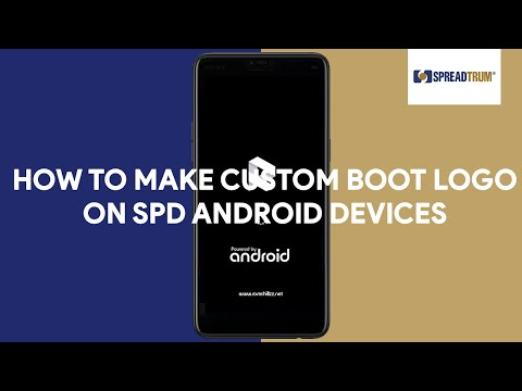 How To Make Custom Boot Logo on SPD Android Devices - [romshillzz]
