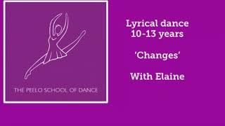 Lyrical 10-13yrs 'Changes' with Elaine
