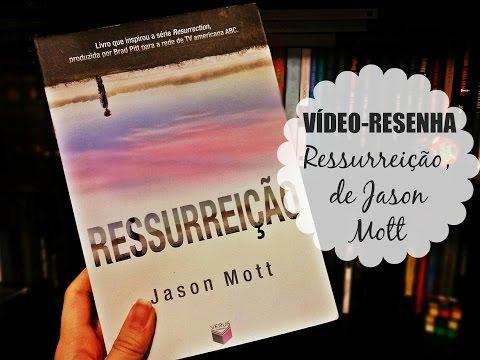 [Resenha] Ressurreição, de Jason Mott