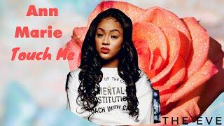 Ann Marie   Touch Me (Lyric Video)