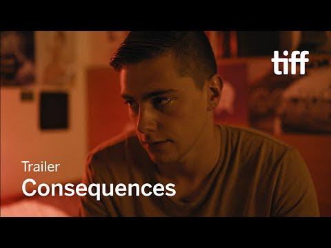CONSEQUENCES Trailer | TIFF 2018