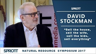 David Stockman | Sell the House, Sell the Wife, Sell the Kids