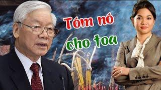 BCT thống nhất sẽ bắt Nguyễn Thanh Phượng trước khi Nguyễn Phú Trọng trút hơi thở cuối cùng