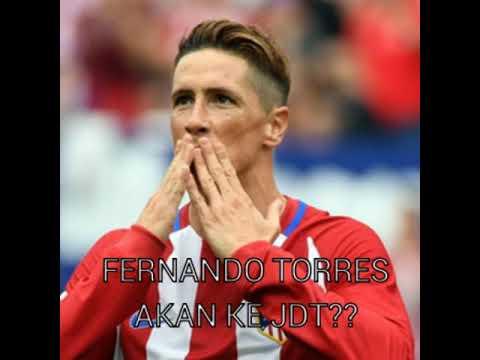 Fernando Torres akan ke JDT menjelang jendela perpindahan 2018?