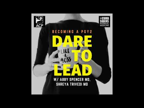 #152 Dare to Lead: Becoming a PGY2