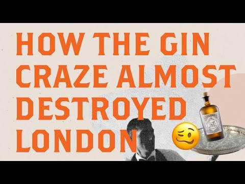 How the Gin Craze Almost Destroyed London