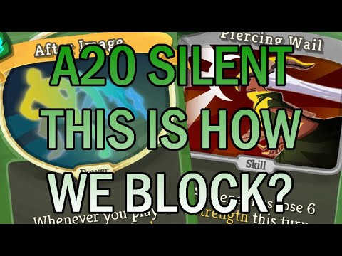 Shrieking and After Images! | Ascension 20 Silent Run | Slay the Spire