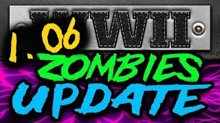1.06 UPDATE NOW LIVE!  What  Changes They Made In Zombies (WW2 Glitches)