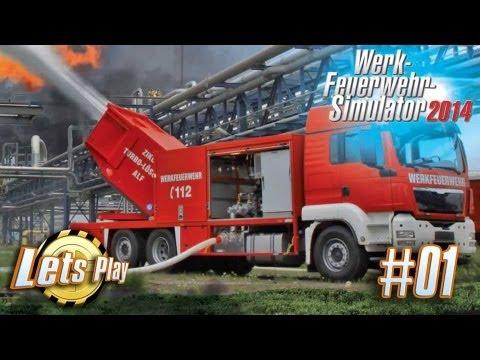 Let`s Play Werk Feuerwehr Simulator 2014 # 01 Das Tutorial