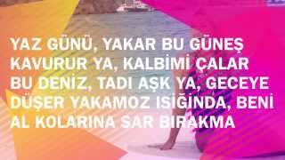 Hadise - Yaz Günü (Lyrics)