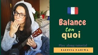 Balance Ton Quoi Angele Ukulele Cover ♪ Tutorial Play Along