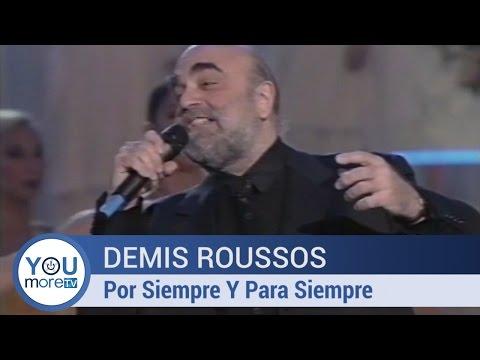Demis Roussos - Por Siempre Y Para Siempre