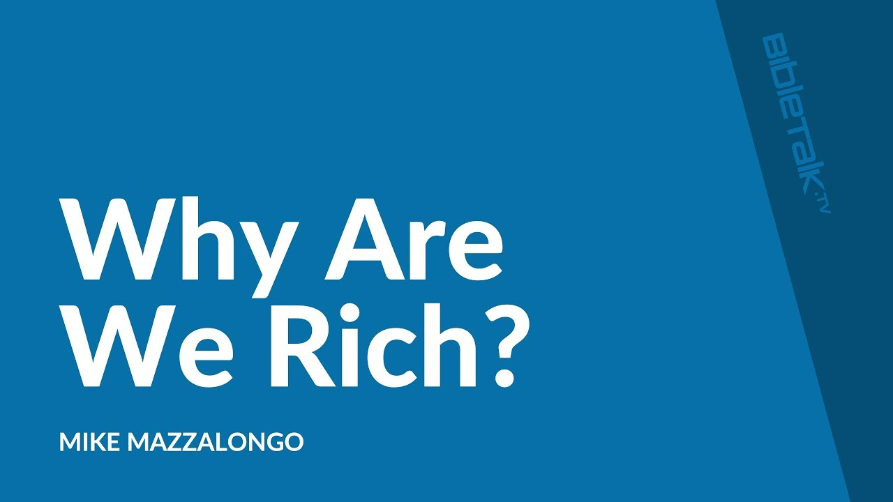 Why Are We Rich?
