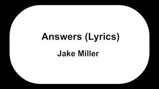 Jake Miller - Answers (Prod. Jake Miller)