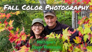 Fall Color Photography - Michigans Upper Peninsula